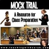 Mock Trial: Class Preparation