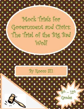Mock Trials for Government and Civics Classes: The Trial o