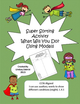 Modals: 2nd-3rd Grade Common Core Sorting Activity
