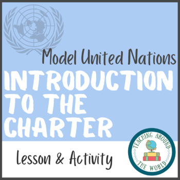 Model United Nations: Introduction to the Charter