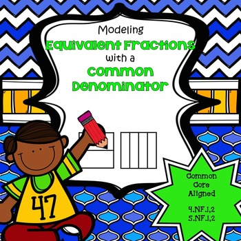 Modeling Equivalent Fractions with a Common Denominator (4