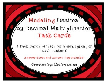 Modeling Decimal by Decimal Multiplication Task Cards FREEBIE