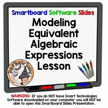 Modeling Equivalent Algebraic Expressions Algebra Smartboa