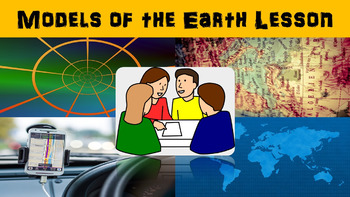 Earth Models No Prep Lesson with Power Point, Worksheet an