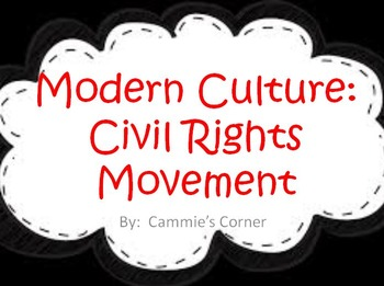 Modern Culture: 20th Century Civil Rights Movement POWERPO