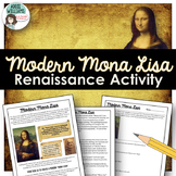 Renaissance Activity - Create a Modern Mona Lisa