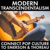 Transcendentalism, Connect Thoreau & Emerson to Modern Pop