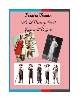 Modern World History Fashion Research Project (Alternative Final)