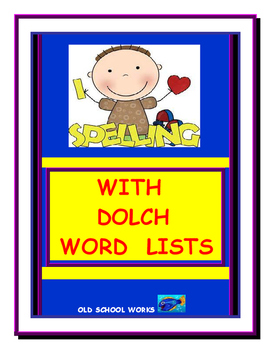 Spelling with Dolch Word Lists