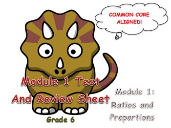 Module 1 Mid Module Test and Review (Ratios and Proportion