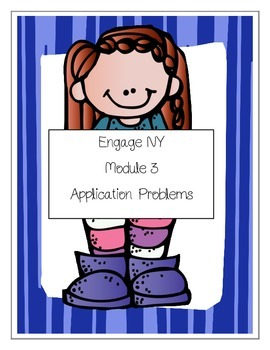 Module 3 - Application Problems - Third Grade (Engage NY)