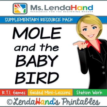 Reading Street, MOLE AND THE BABY BIRD, Teacher Pack by Ms