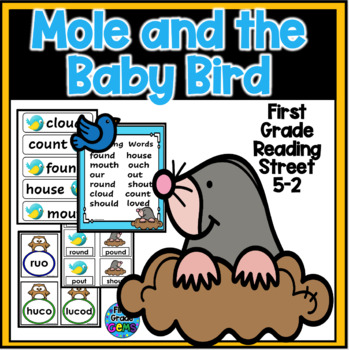 Mole and the Baby Bird- Reading Street