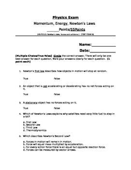 Momentum, Energy, Newton's Laws Exam