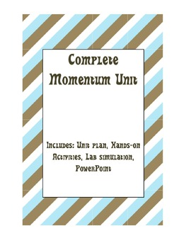 Complete Unit for Teaching Physics- Momentum and Impulse