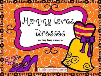 Mommy loves Dresses: Long Vowel O