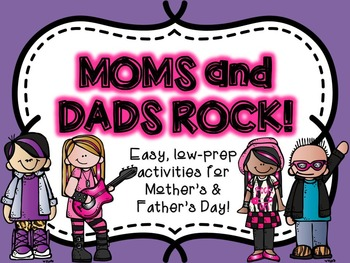 Moms & Dads Rock! (activities for Mother's Day-and Father'