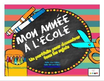 Mon année à l'école- My Year At School Portfolio (French &
