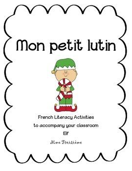"""""""Mon petit lutin"""" activité de Noël/ French Christmas Elf Activity"""