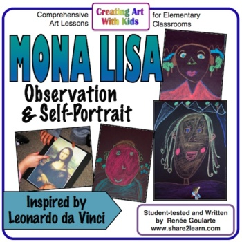 Art Lesson - Mona Lisa Observation and Self-Portrait