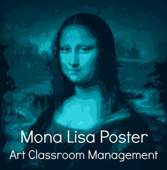 Mona Lisa Posters Art Classroom Management Signs Graphic B