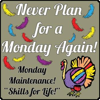 "Life Skills in Monday Maintenance 3.0 November ""Turkey"" Ed."