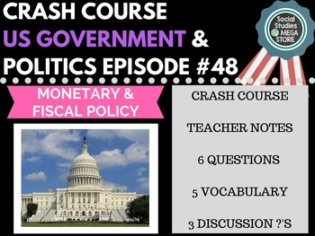 Monetary and Fiscal Policy: Crash Course Government and Po
