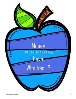 Money ($100, $20, $10, $5 & $1 bills) I have...Who has...?
