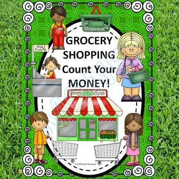 Money Activities: Counting Money (Grocery Shopping)