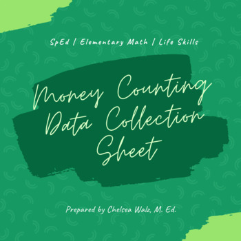 Money Counting Data Collection Sheet