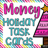 Money Holiday Themed Task Cards