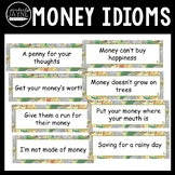 Money Idioms - Money Related Sayings on Money Themed Displ