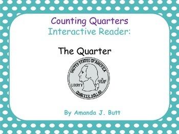 Money:  Interactive Reader:  The Quarter -  Kindergarten;