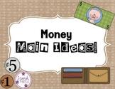 Money Main Idea