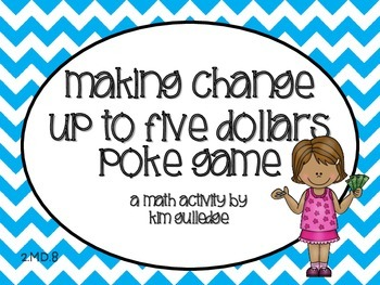 Money: Making Change up to $5.00 Poke Game