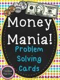 Money Mania! {Problem Solving Cards}