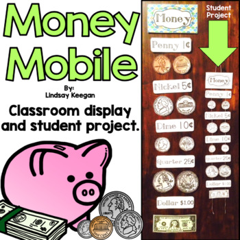 Money Mobile - Classroom Display and Student Mobile
