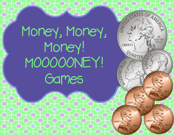 Money, Money, Money! MOOOONEY Games!