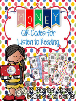 Money QR Codes: 16 Dollars and Cents Stories for Daily Fiv