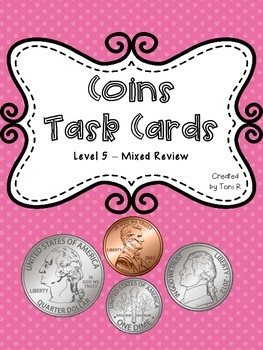 Money Task Cards - Counting Coins - Mixed Review