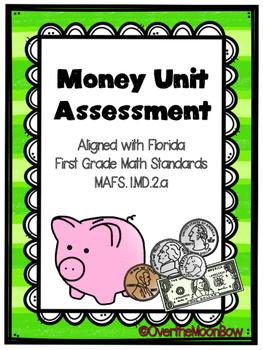 Money Unit Assessment - First Grade Florida Standards