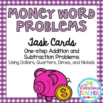 Money Word Problems (Dollars, Quarters, Dimes, and Nickels