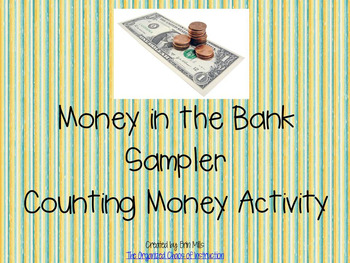 Money in the Bank-Counting Coins Sampler!