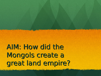 Mongol Conquests PowerPoint - Goes with Mongol Conquests W