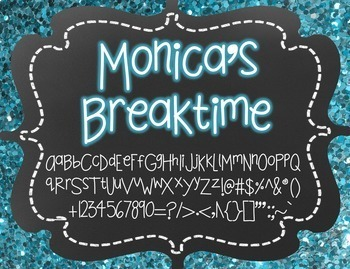 Monica's Breaktime {Font for Personal and Commercial Use}
