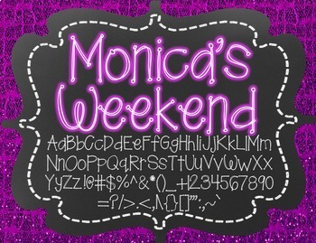 Monica's Weekend {Font for Personal and Commercial Use}