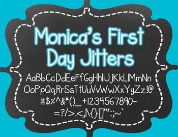 Monica's First Day Jitters {Font for Personal and Commercial Use}
