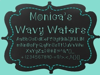 Monica's Wavy Waters {Font for Personal and Commercial Use}