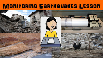 Monitoring Earthquakes No Prep Lesson with Power Point, Wo