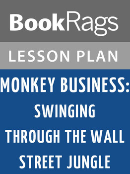 Monkey Business: Swinging Through the Wall Street Jungle L